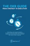 De OKR-gids: van strategie naar executie (Engelstalig)