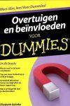 Overtuigen en beïnvloeden voor Dummies