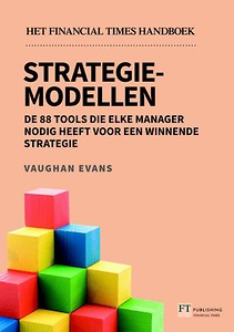 Strategiemodellen - Het Financial Times handboek