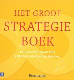 Het Groot Strategieboek - In dialoog naar een strategische voorsprong